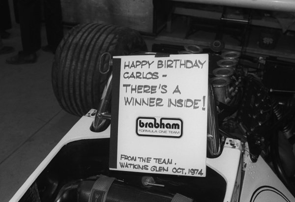 A note from the Brabham team for Carlos Pace (BRA), who celebrated his thirtieth birthday with second place rather than the victory the team predicted. Team mate Carlos Reutemann (ARG) took victory in the final GP of the season instead.